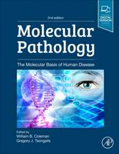 Molecular Pathology: The Molecular Basis of Human Disease