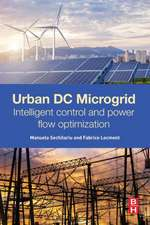 Urban DC Microgrid: Intelligent Control and Power Flow Optimization