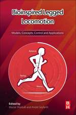 Bioinspired Legged Locomotion: Models, Concepts, Control and Applications