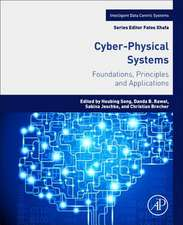 Cyber-Physical Systems: Foundations, Principles and Applications