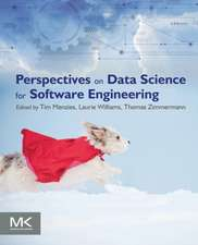 Perspectives on Data Science for Software Engineering