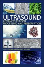 Ultrasound: Advances in Food Processing and Preservation