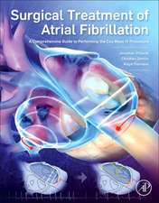 Surgical Treatment of Atrial Fibrillation: A Comprehensive Guide to Performing the Cox Maze IV Procedure