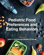 Pediatric Food Preferences and Eating Behaviors