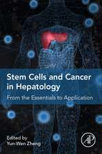 Stem Cells and Cancer in Hepatology: From the Essentials to Application