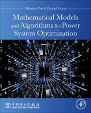 Mathematical Models and Algorithms for Power System Optimization