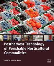 Postharvest Technology of Perishable Horticultural Commodities