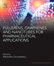 Fullerens, Graphenes and Nanotubes: A Pharmaceutical Approach