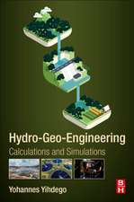 Hydro-Geo-Engineering: Calculations and Simulations