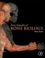 Encyclopedia of Bone Biology