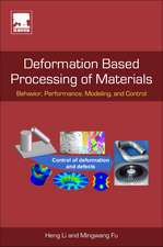 Deformation Based Processing of Materials