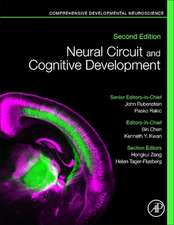 Neural Circuit and Cognitive Development: Comprehensive Developmental Neuroscience