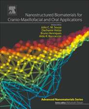 Nanostructured Biomaterials for Cranio-Maxillofacial and Oral Applications