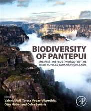 """Biodiversity of Pantepui: The Pristine """"Lost World"""" of the Neotropical Guiana Highlands"""