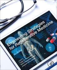 Engineering Strategies for Regenerative Medicine