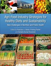 Agri-Food Industry Strategies for Healthy Diets and Sustainability