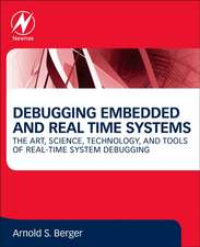Debugging Embedded and Real-Time Systems