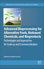 Advanced Bioprocessing for Alternative Fuels, Biobased Chemicals, and Bioproducts