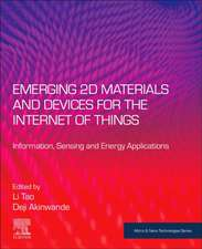 Emerging 2D Materials and Devices for the Internet of Things: Information, Sensing and Energy Applications