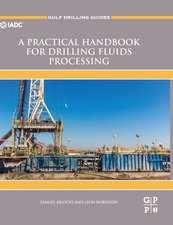 A Practical Handbook for Drilling Fluids Processing