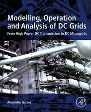 Modeling, Operation, and Analysis of DC Grids