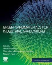 Green Nanomaterials for Industrial Applications