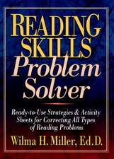 Reading Skills Problem Solver: Ready–to–Use Strategies and Activity Sheets for Correcting All Types of Reading Problems