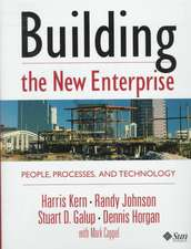 Building the New Enterprise:  People Processes and Technologies