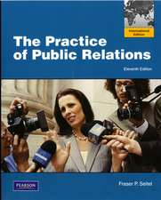 The Practice of Public Relations: International Version