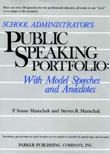 School Administrator′s Public Speaking Portfolio: With Model Speeches and Anecdotes