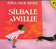 Silbale A Willie = Whistle for Willie