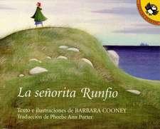 Senorita Runfio, La