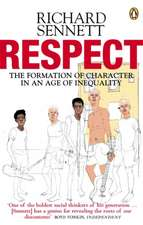 Respect: The Formation of Character in an Age of Inequality