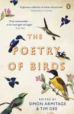 The Poetry of Birds: edited by Simon Armitage and Tim Dee