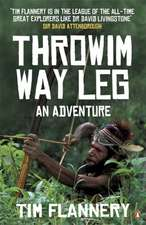 Throwim Way Leg: An Adventure