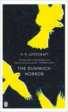The Dunwich Horror: And Other Stories