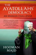 The Ayatollahs' Democracy: An Iranian Challenge