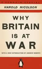 Why Britain is at War: With a New Introduction by Andrew Roberts