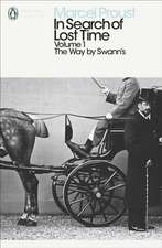 In Search of Lost Time: The Way by Swann's