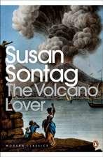 The Volcano Lover: A Romance