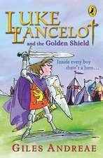 Luke Lancelot and the Golden Shield