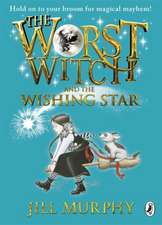 The Worst Witch and The Wishing Star