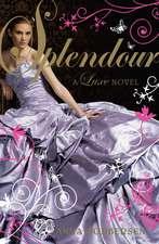 Splendour: A Luxe novel
