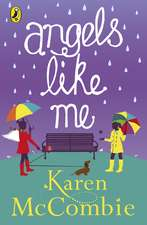Angels Like Me: (Angels Next Door Book 3)