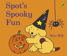 Spot's Spooky Fun
