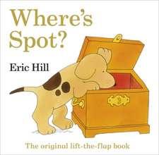 Where's Spot? The Original Lift-The-Flap Book