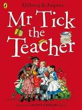 Mr Tick the Teacher
