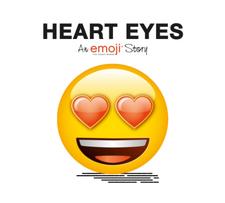 Emoji: Heart Eyes (An Official Emoji Story)