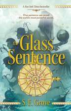 The Glass Sentence:  Book #2