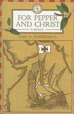 Daruwalla, K: For Pepper and Christ